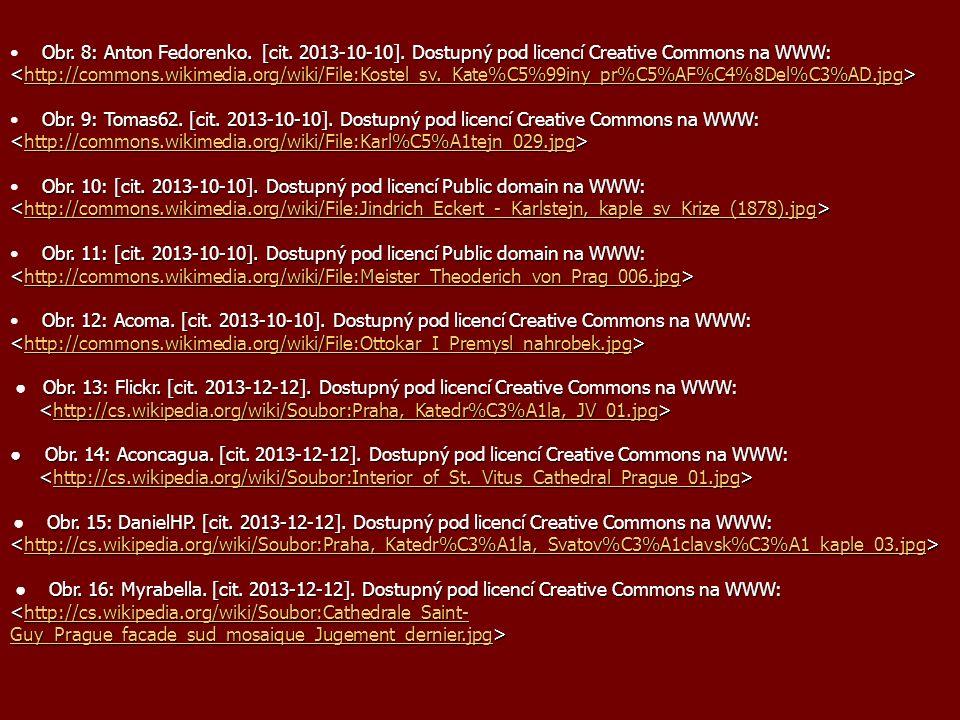 Obr. 8: Anton Fedorenko. [cit. 2013-10-10]. Dostupný pod licencí Creative Commons na WWW: http://commons.wikimedia.org/wiki/File:Kostel_sv._Kate%C5%99