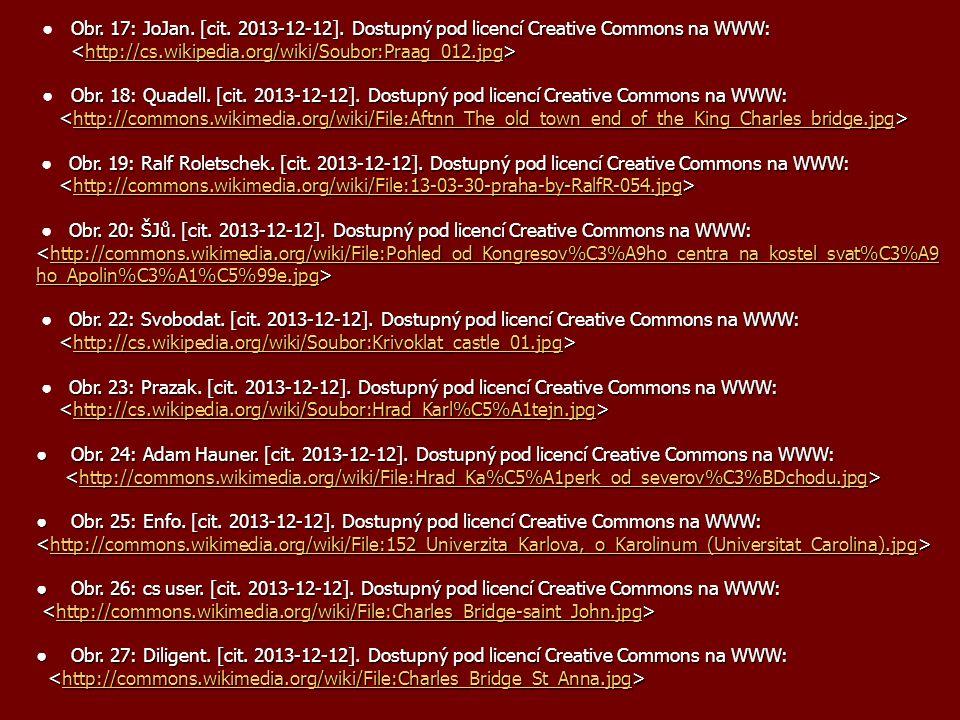 Obr. 17: JoJan. [cit. 2013-12-12]. Dostupný pod licencí Creative Commons na WWW: ● Obr. 17: JoJan. [cit. 2013-12-12]. Dostupný pod licencí Creative Co