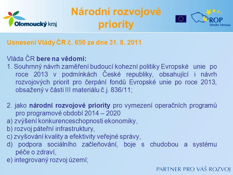 Usnesení Vlády ČR č. 650 ze dne 31. 8. 2011 Vláda ČR bere na vědomí: 1.