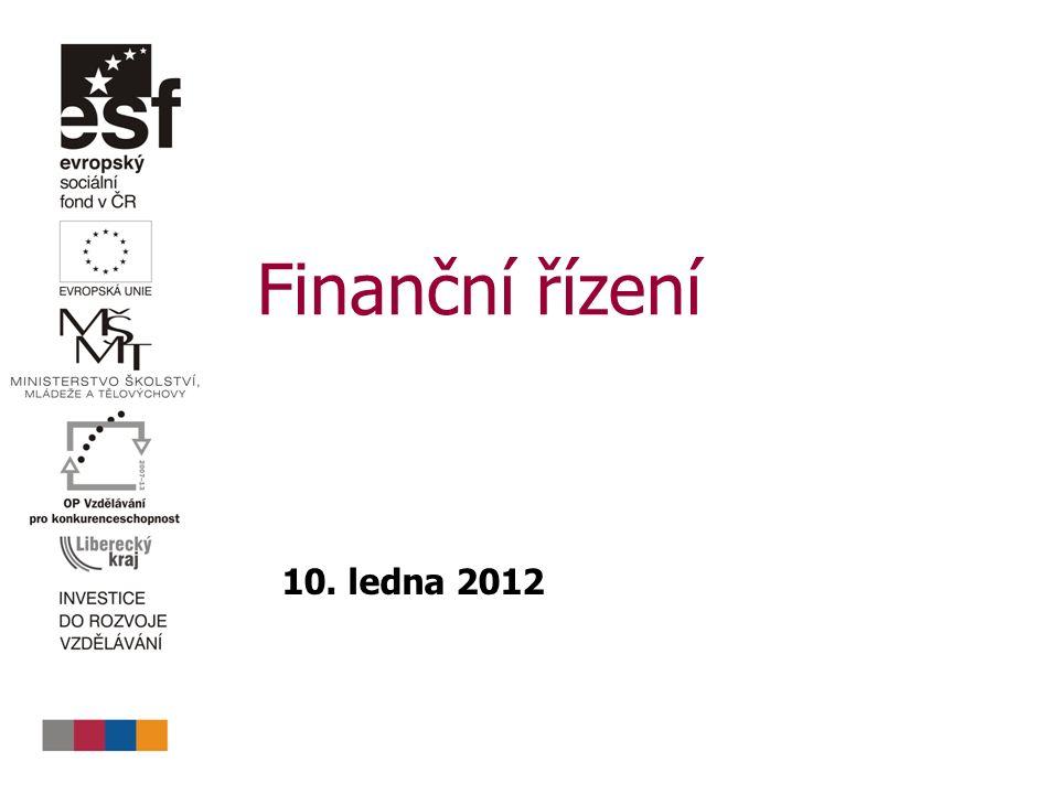 Finanční řízení 10. ledna 2012