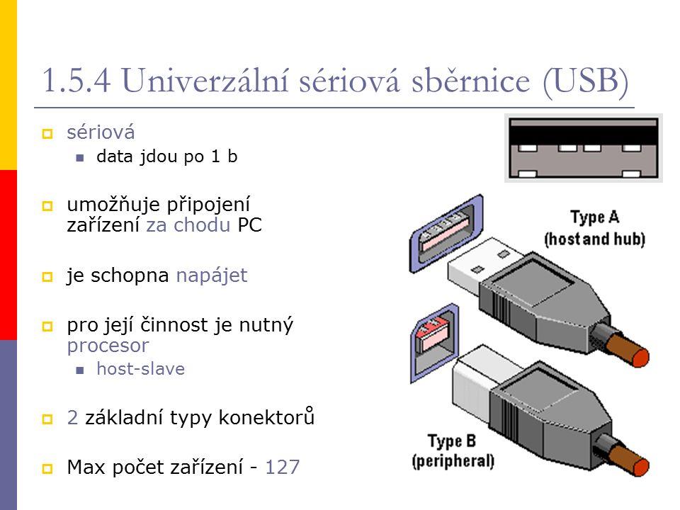  USB 1.1 nízkorychlostní 1,5 Mb/s vysokorychlostní12 Mb/s  Full Speed  USB 2.0 480 Mb/s  High Speed je zpětně kompatibilní  USB 3.0 4,8 Gb/s 9 vodičů  upravené konektory