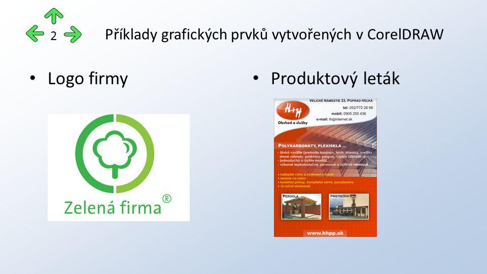 Příklady grafických prvků vytvořených v CorelDRAW Logo firmy Produktový leták 2