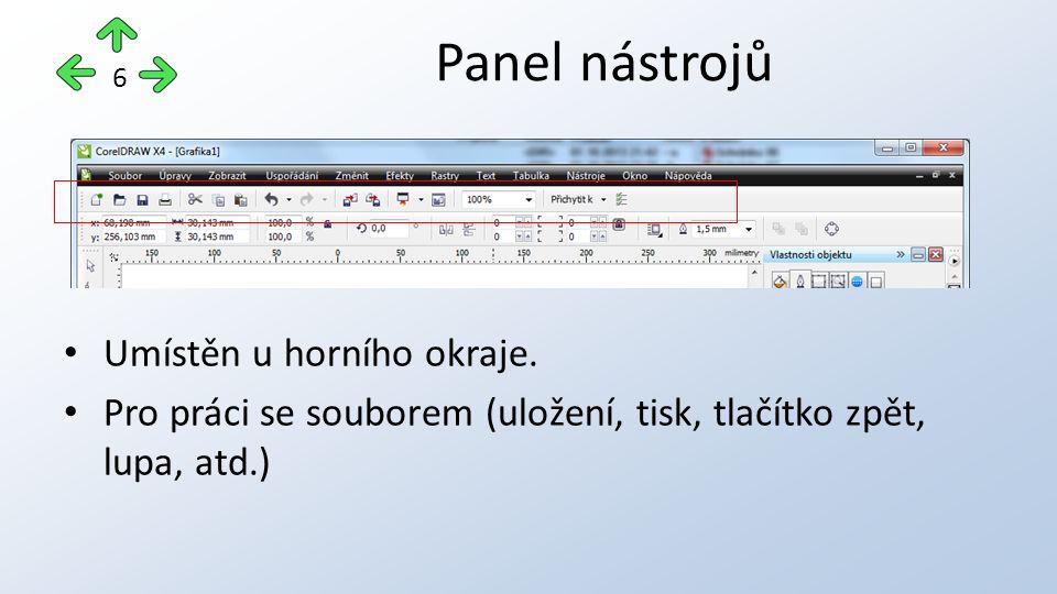 Umístěn u horního okraje. Pro práci se souborem (uložení, tisk, tlačítko zpět, lupa, atd.) Panel nástrojů 6