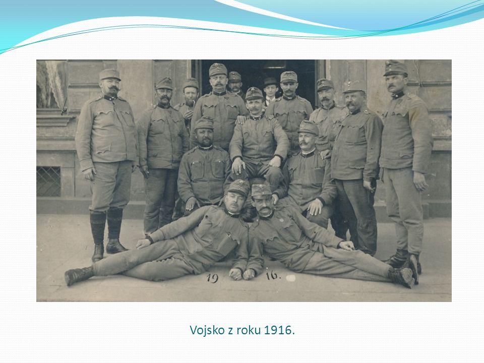 Vojsko z roku 1916.