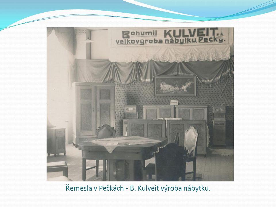 Řemesla v Pečkách - B. Kulveit výroba nábytku.