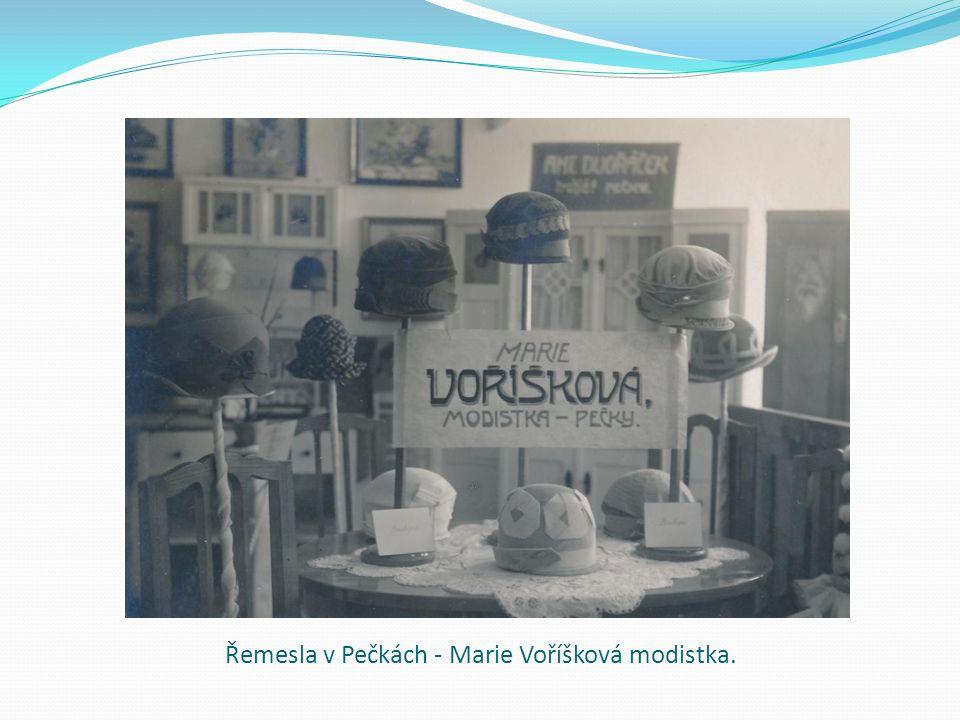 Řemesla v Pečkách - Marie Voříšková modistka.