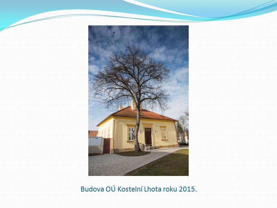 Budova OÚ Kostelní Lhota roku 2015.