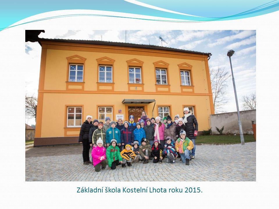 Základní škola Kostelní Lhota roku 2015.