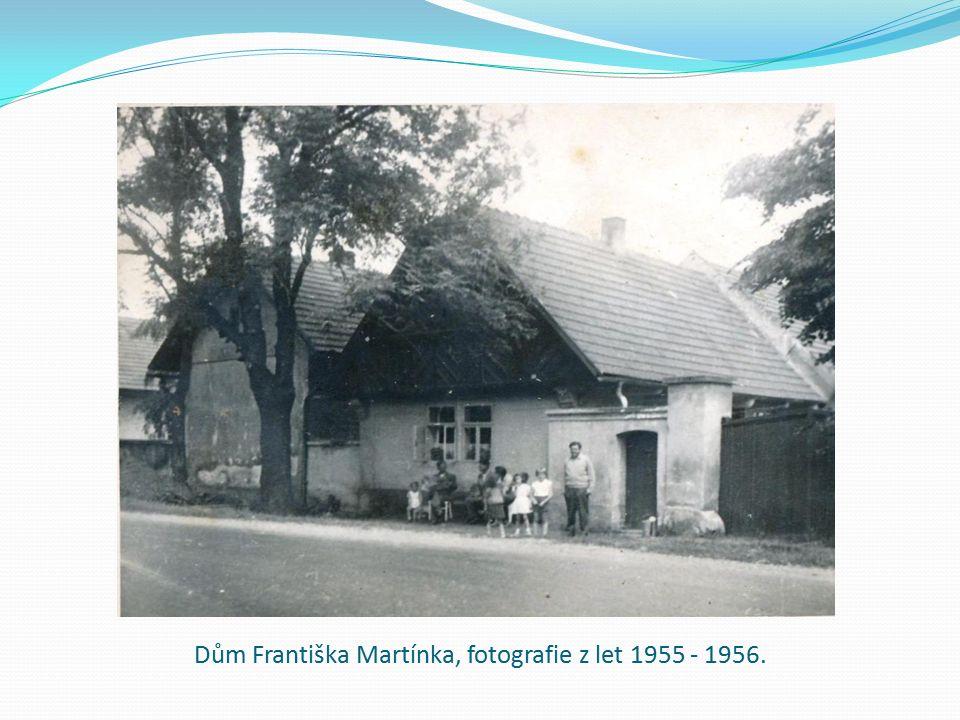 Dům Františka Martínka, fotografie z let 1955 - 1956.