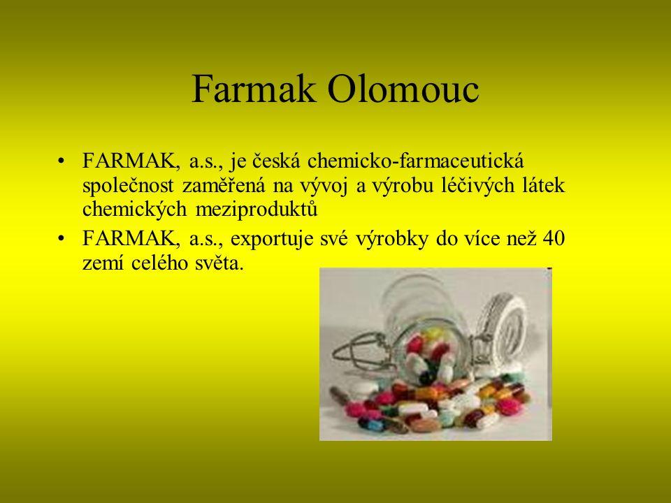 Farmak Olomouc FARMAK, a.s., je česká chemicko-farmaceutická společnost zaměřená na vývoj a výrobu léčivých látek chemických meziproduktů FARMAK, a.s., exportuje své výrobky do více než 40 zemí celého světa.