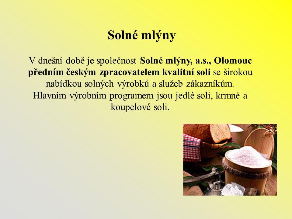 Solné mlýny V dnešní době je společnost Solné mlýny, a.s., Olomouc předním českým zpracovatelem kvalitní soli se širokou nabídkou solných výrobků a sl