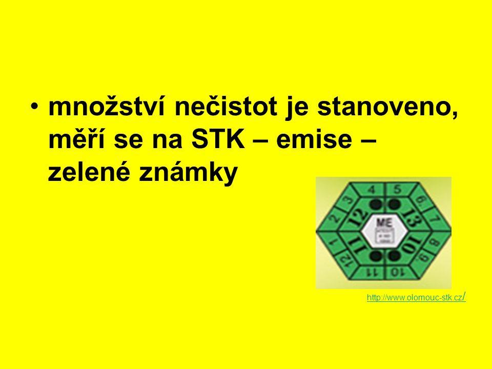 množství nečistot je stanoveno, měří se na STK – emise – zelené známky http://www.olomouc-stk.cz /