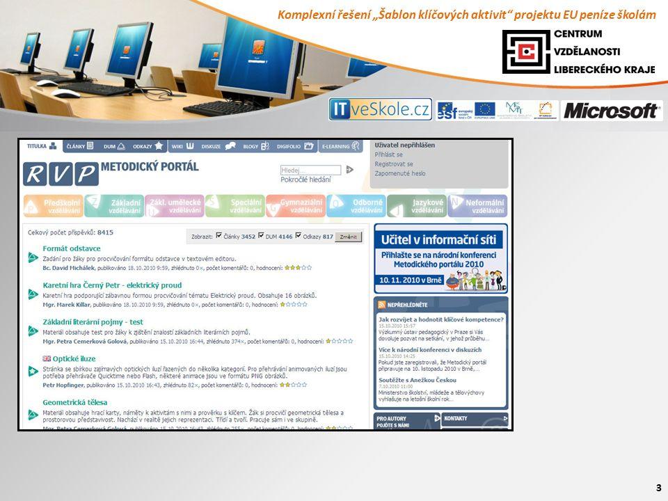 """Komplexní řešení """"Šablon klíčových aktivit"""" projektu EU peníze školám 3"""