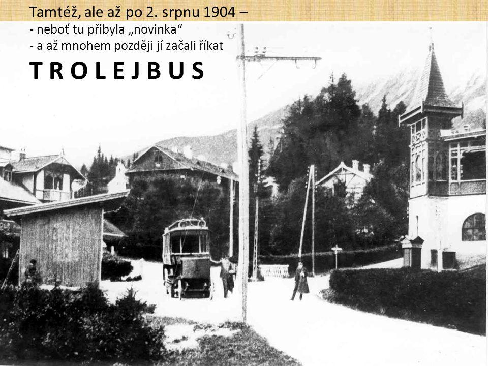 Na Skalnaté pleso jezdí lanovka od 22. 12. 1937 a až nahoru teprve od 19. 12. 1941.