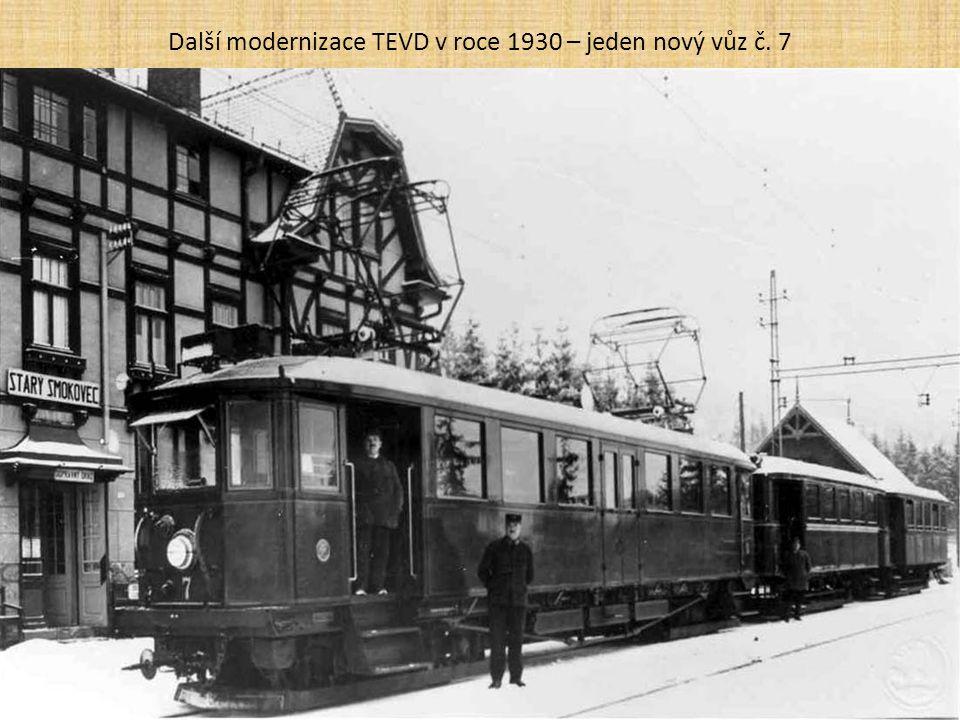 Další modernizace TEVD v roce 1930 – jeden nový vůz č. 7