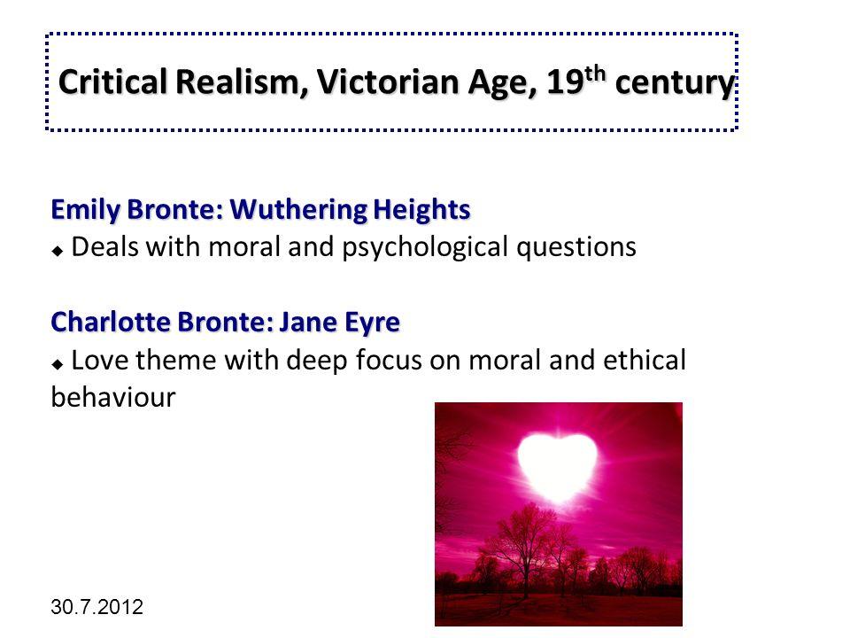 Kliknutím lze upravit styl předlohy. 30.7.2012 Critical Realism, Victorian Age, 19 th century Critical Realism, Victorian Age, 19 th century Emily Bro
