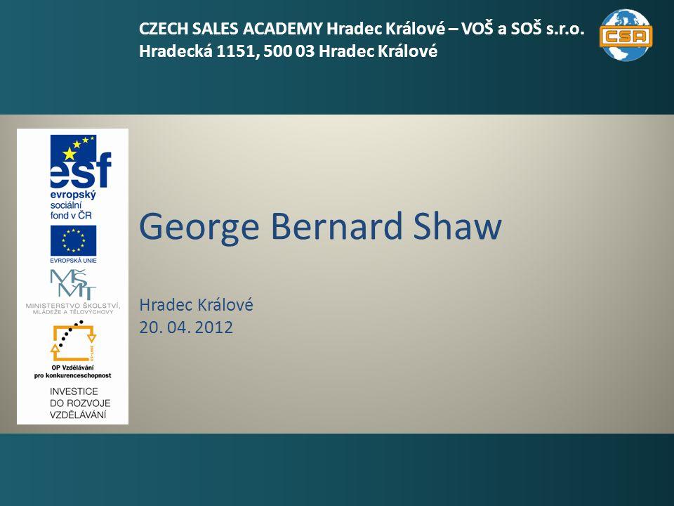 George Bernard Shaw 1 Hradec Králové 20. 04.