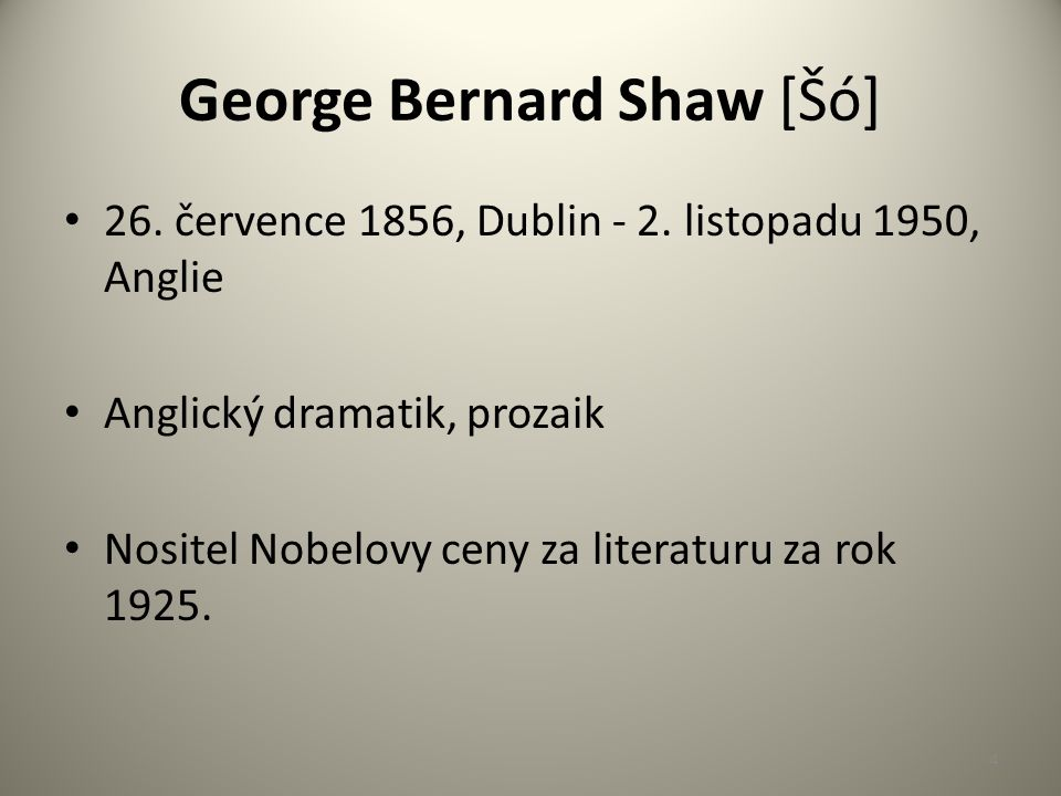 Život Shaw pocházel ze staré, ale dosti zchudlé protestantské rodiny.