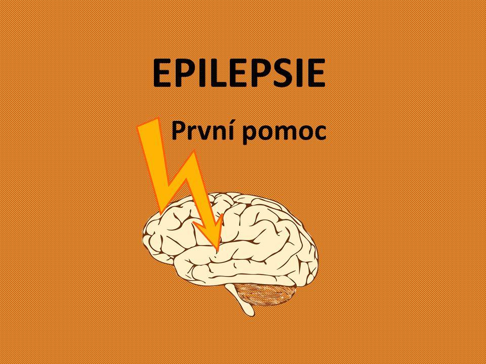 EPILEPSIE První pomoc