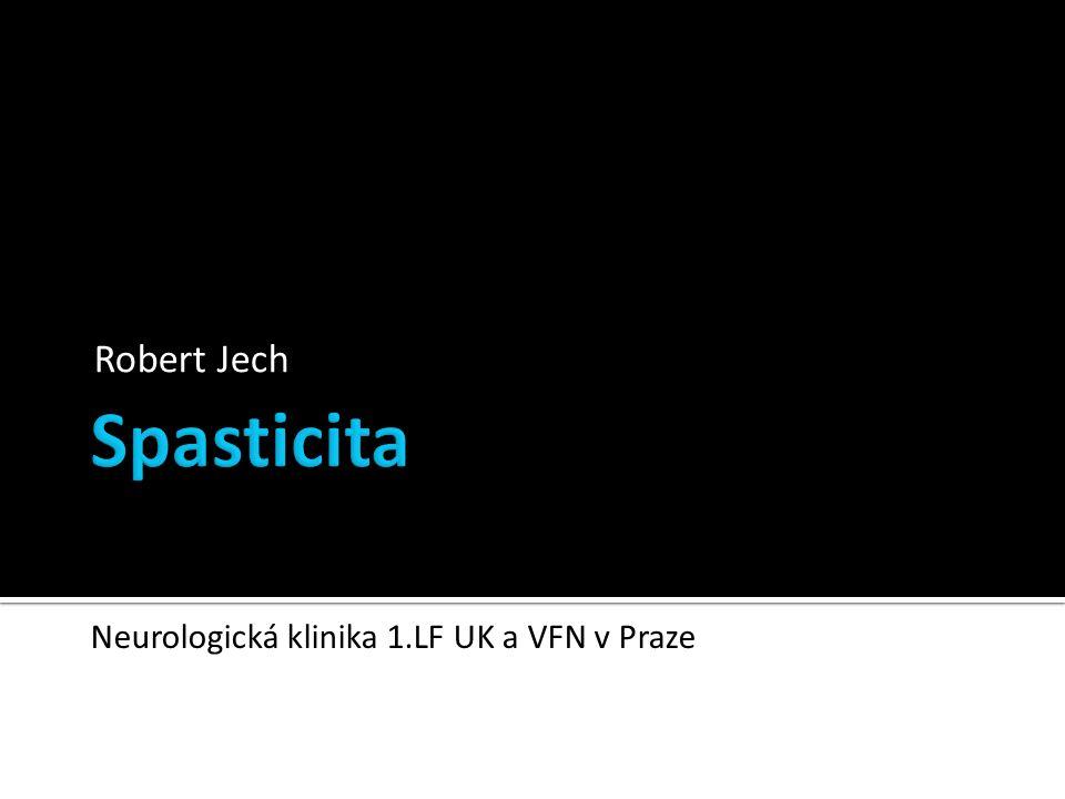 Robert Jech Neurologická klinika 1.LF UK a VFN v Praze