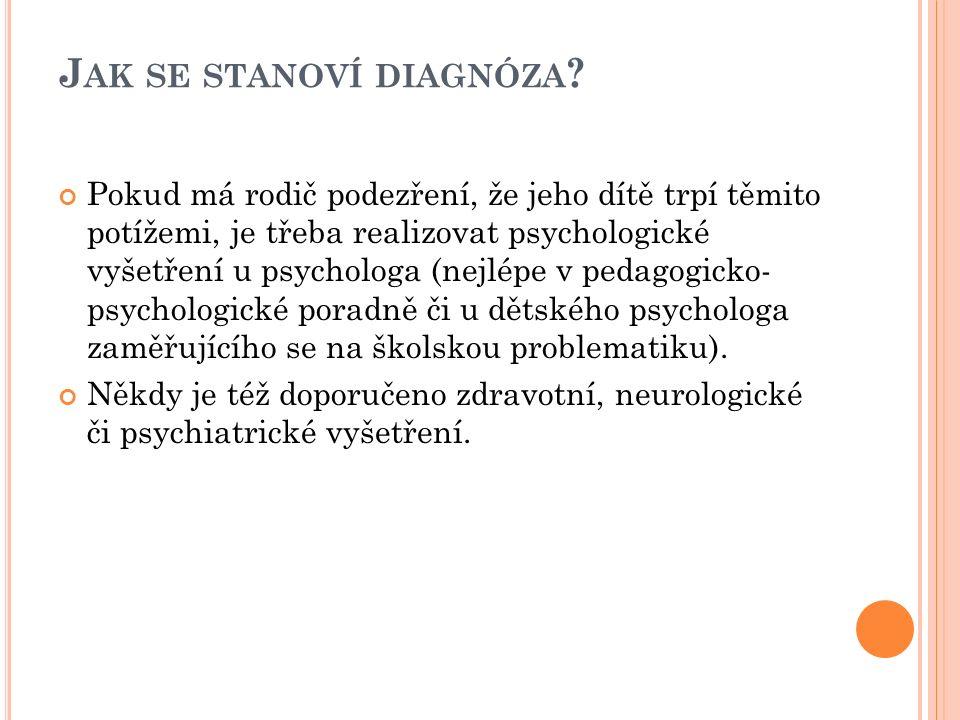 J AK SE STANOVÍ DIAGNÓZA .