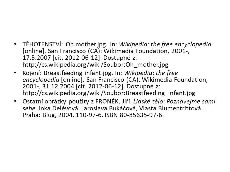 TĚHOTENSTVÍ: Oh mother.jpg. In: Wikipedia: the free encyclopedia [online].