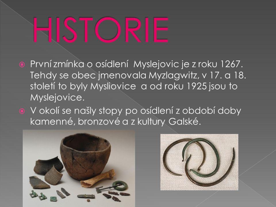  První zmínka o osídlení Myslejovic je z roku 1267.