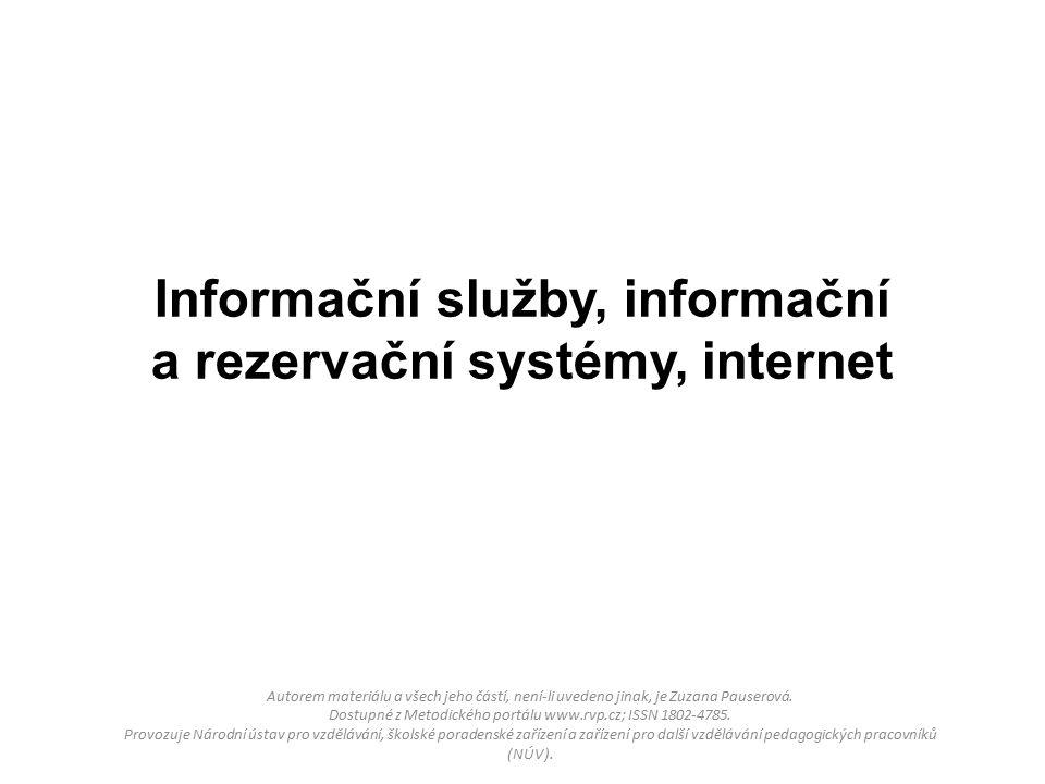 Autorem materiálu a všech jeho částí, není-li uvedeno jinak, je Zuzana Pauserová.