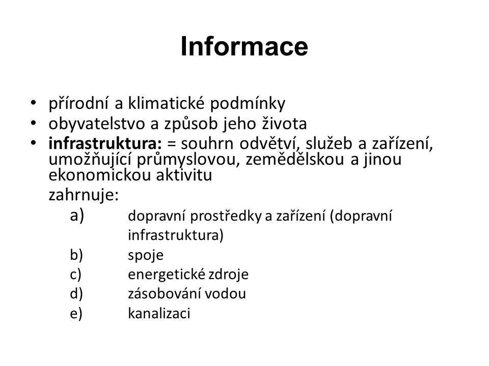 Zdroje informací a)primární: zjišťování v terénu b)sekundární: statistika získané údaje se zpracovávají a distribuují uživatelům tvorbu dílčích informačních systémů CR zajišťují podnikatelské subjekty, jednotlivé regiony, nejčastěji kraje tvorba informačního systému CRČR zajišťuje: Česká centrála CR (CZECH TOURISM)
