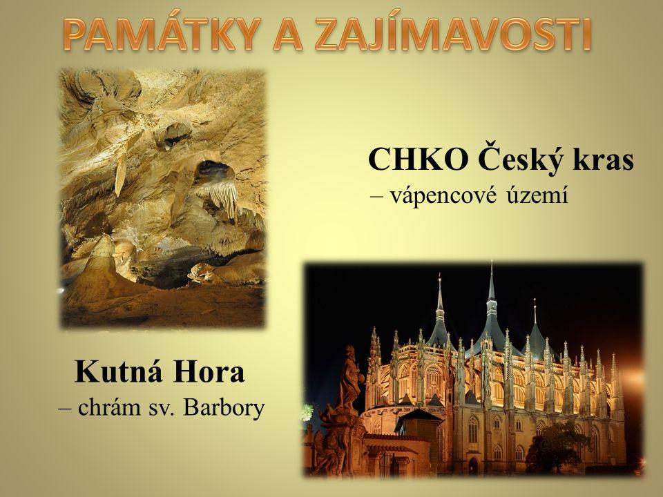 CHKO Český kras – vápencové území Kutná Hora – chrám sv. Barbory