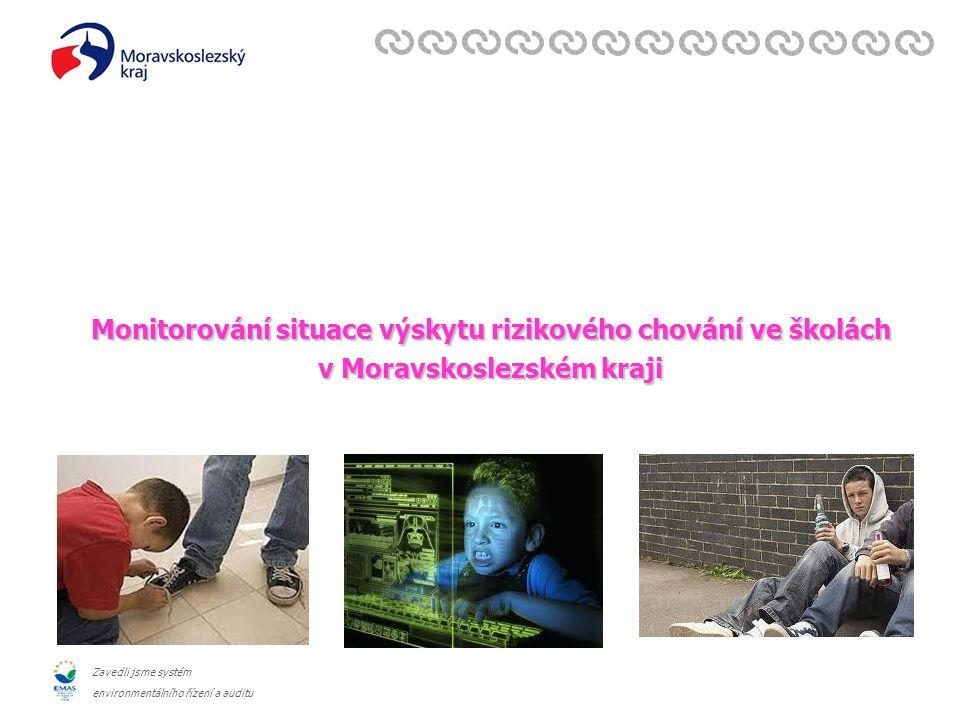 Zavedli jsme systém environmentálního řízení a auditu Monitorování situace výskytu rizikového chování ve školách v Moravskoslezském kraji