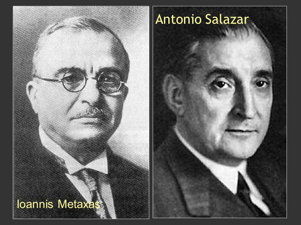 Antonio Salazar Ioannis Metaxas