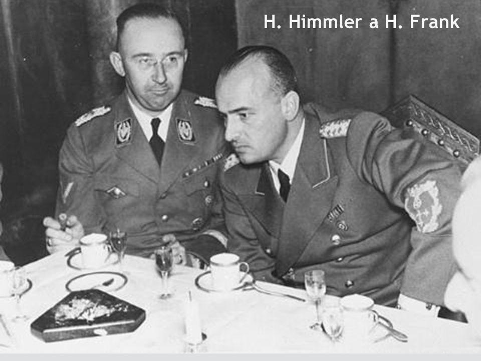 www.law.muni.cz Vojáček54 H. Himmler a H. Frank