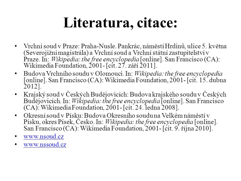Literatura, citace: Vrchní soud v Praze: Praha-Nusle.