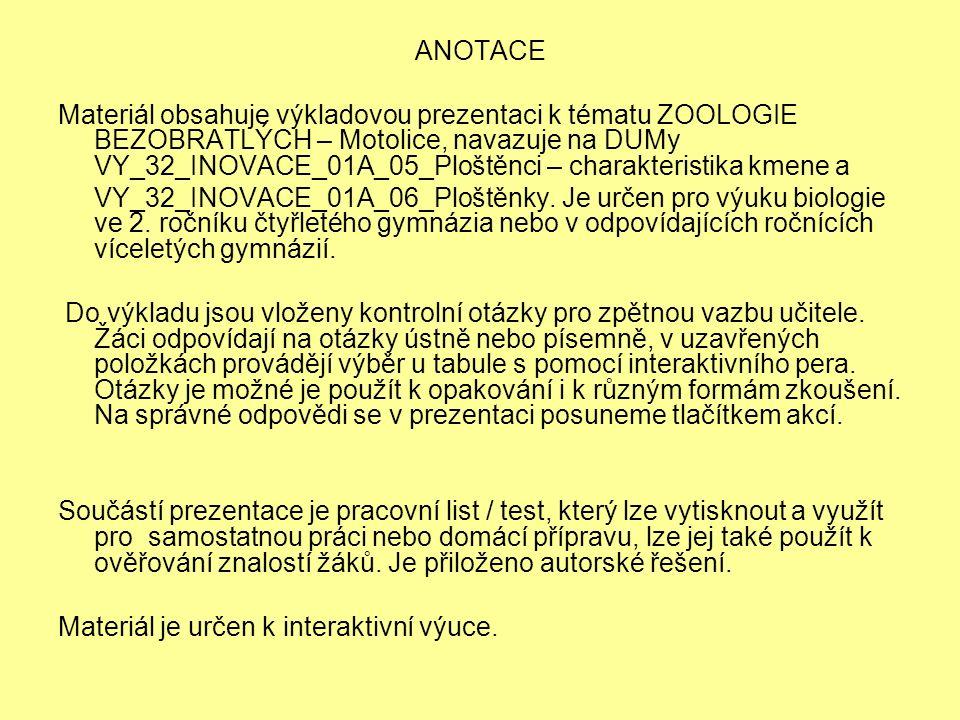 4) Vyberte správnou možnost: a.motolice jsou endoparazité / ektoparazité b.