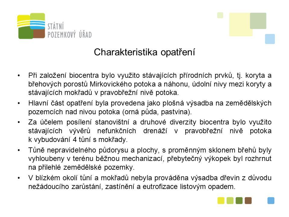 11 Charakteristika opatření Při založení biocentra bylo využito stávajících přírodních prvků, tj.