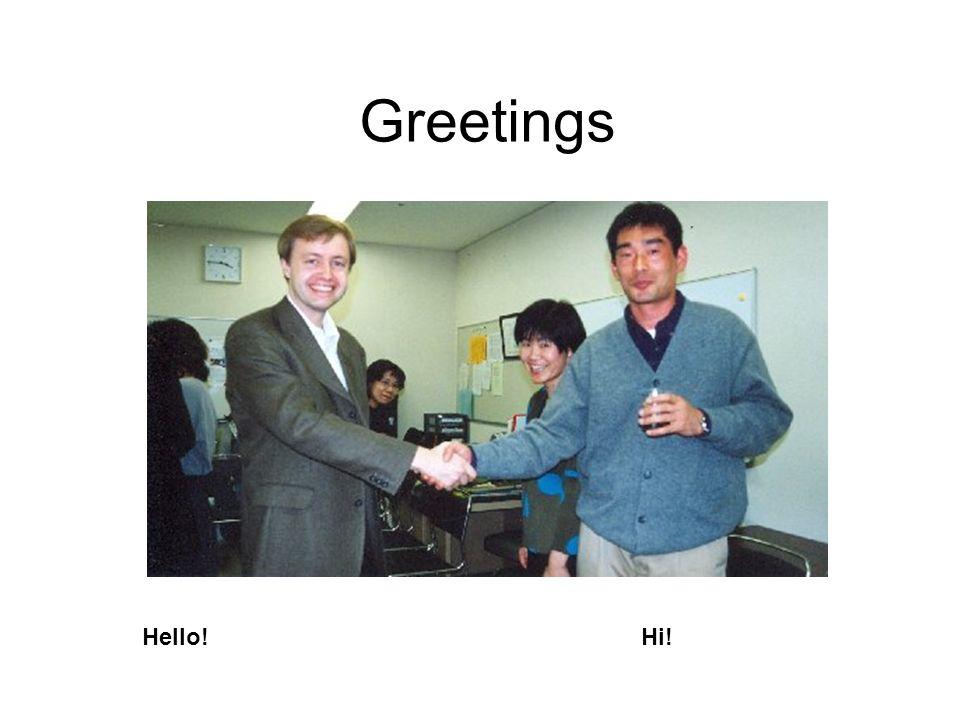 Hello!Hi!
