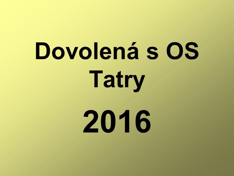Dovolená s OS Tatry 2016