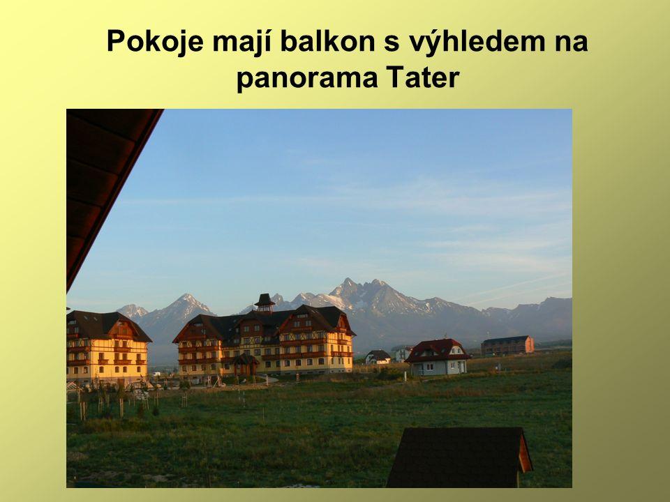Pokoje mají balkon s výhledem na panorama Tater