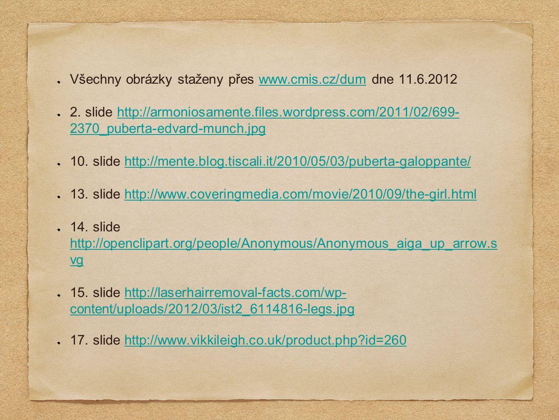 Všechny obrázky staženy přes www.cmis.cz/dum dne 11.6.2012www.cmis.cz/dum 2.