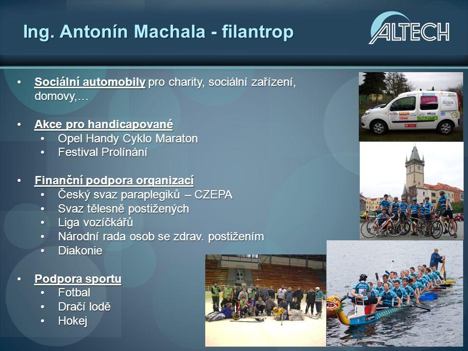 Ing. Antonín Machala - filantrop Sociální automobily pro charity, sociální zařízení, domovy,…Sociální automobily pro charity, sociální zařízení, domov