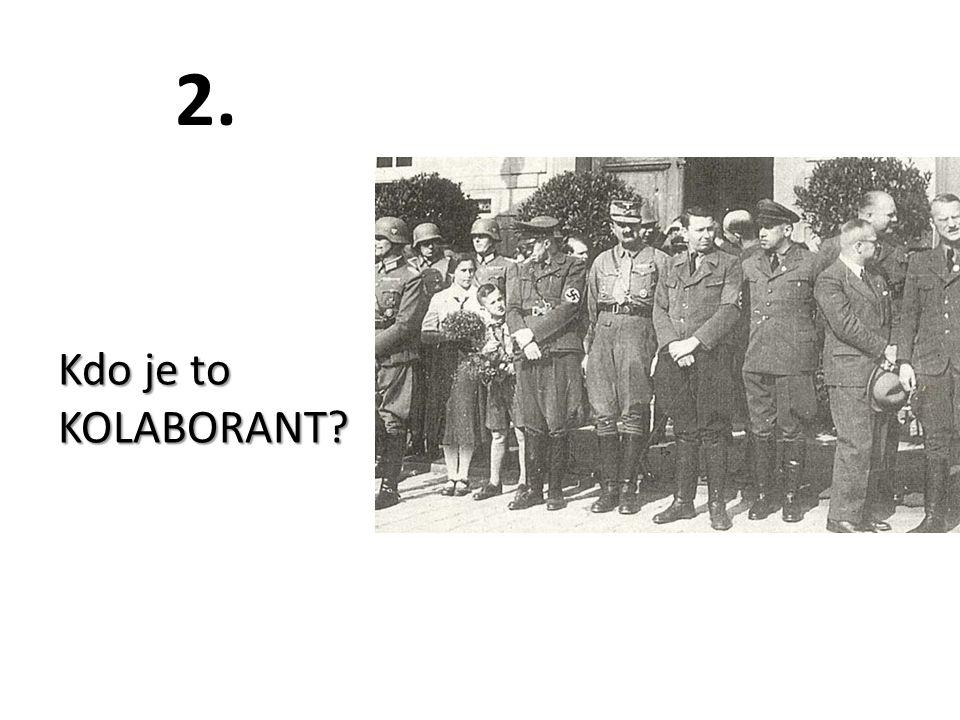 2. Kdo je to KOLABORANT?