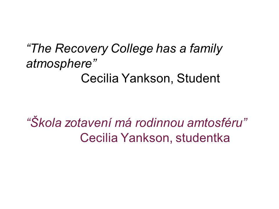 """""""The Recovery College has a family atmosphere"""" Cecilia Yankson, Student """"Škola zotavení má rodinnou amtosféru"""" Cecilia Yankson, studentka"""