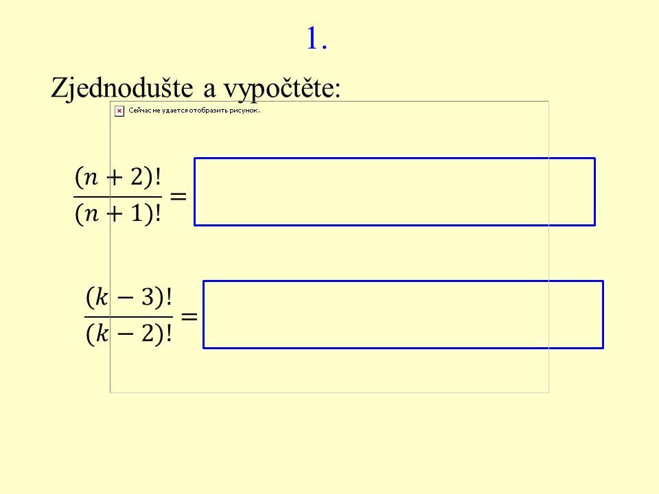 2. Zjednodušte a vypočtěte: