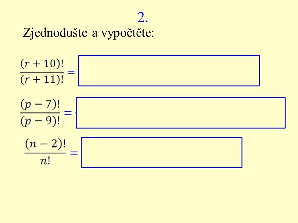 3. Zjednodušte a vypočtěte: