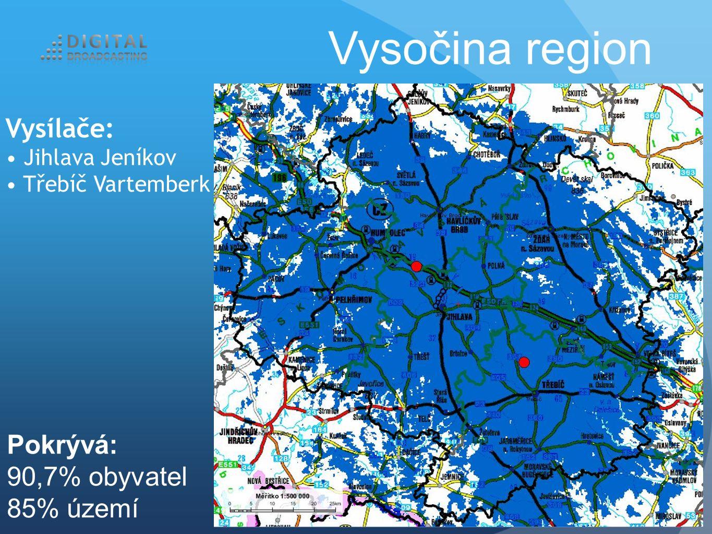 Vysílače: Jihlava Jeníkov Třebíč Vartemberk Vysočina region Pokrývá: 90,7% obyvatel 85% území