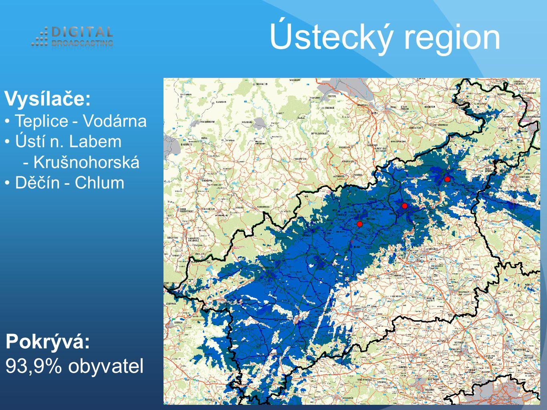 Ústecký region Vysílače: Teplice - Vodárna Ústí n. Labem - Krušnohorská Děčín - Chlum Pokrývá: 93,9% obyvatel