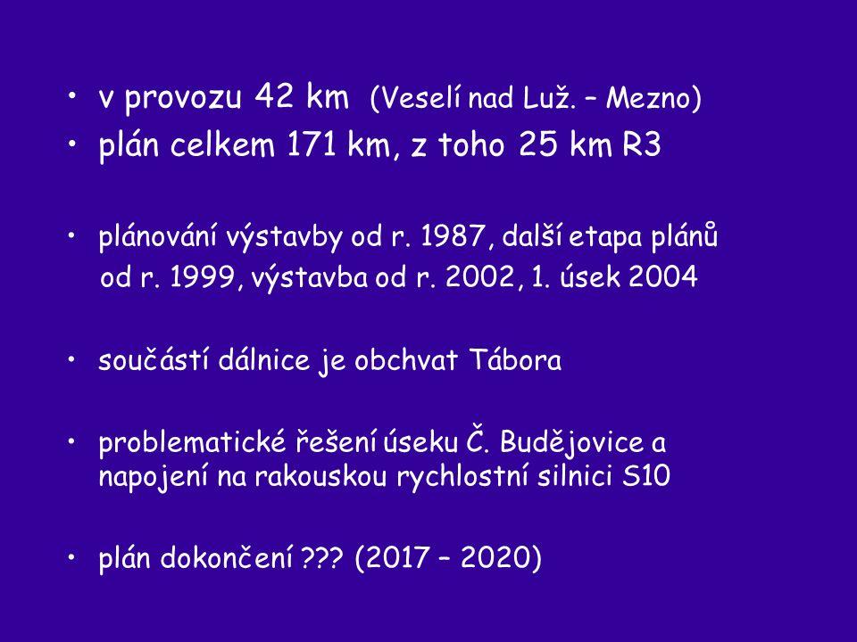 v provozu 42 km (Veselí nad Luž.