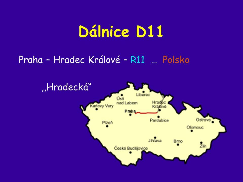 Dálnice D11 Praha – Hradec Králové – R11 … Polsko,,Hradecká