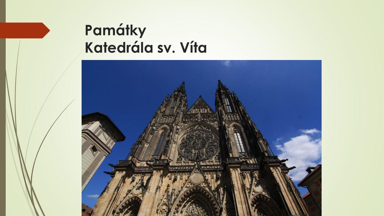 Památky Katedrála sv. Víta